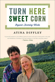 Turn Here Sweet Corn by Atina Diffley